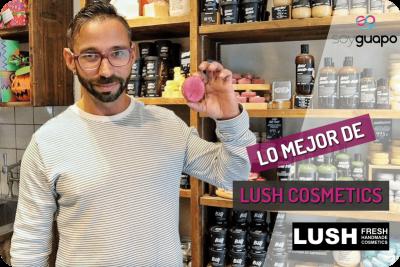 Los Mejores Productos de Lush Cosmetics